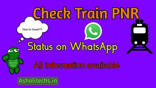 Check PNR status on WhatsApp