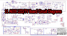 150+ 11 AKXX LED/TV Board Circuit Diagrams Collection Free Download