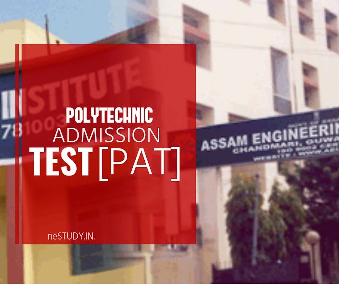 Assam Polytechnic Admission Test (PAT-2017) | Eligibility| How to Apply | Important Dates