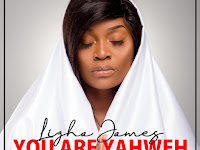 Lizha James - You Are Yahweh | Download