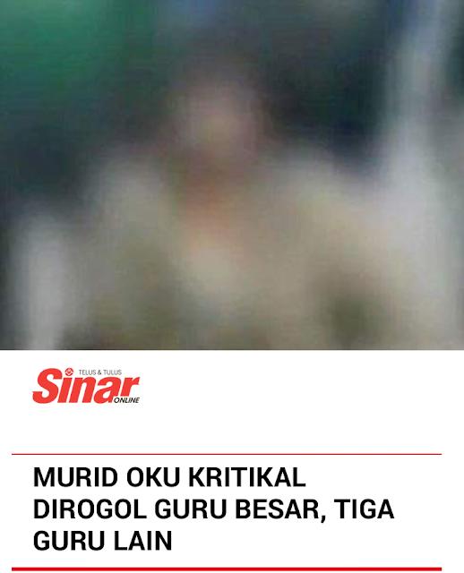 Murid OKU Kritikal Diro-gol Pengetua & Guru Lain