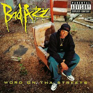 Bad Azz - Word On Tha Streets (1998)