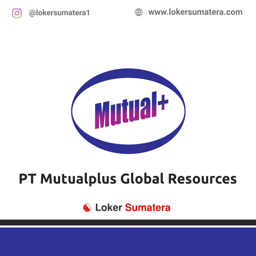 Lowongan Kerja Padang: PT Mutualplus Global Resources Maret 2021