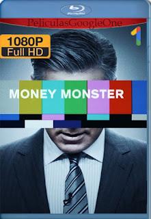 Money Monster(2016) [1080p BRrip] [Latino-Inglés] [GoogleDrive] RafagaHD
