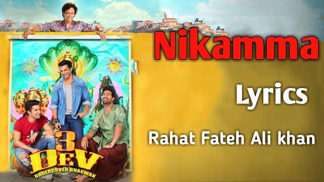 Nikamma Lyrics - 3 Dev