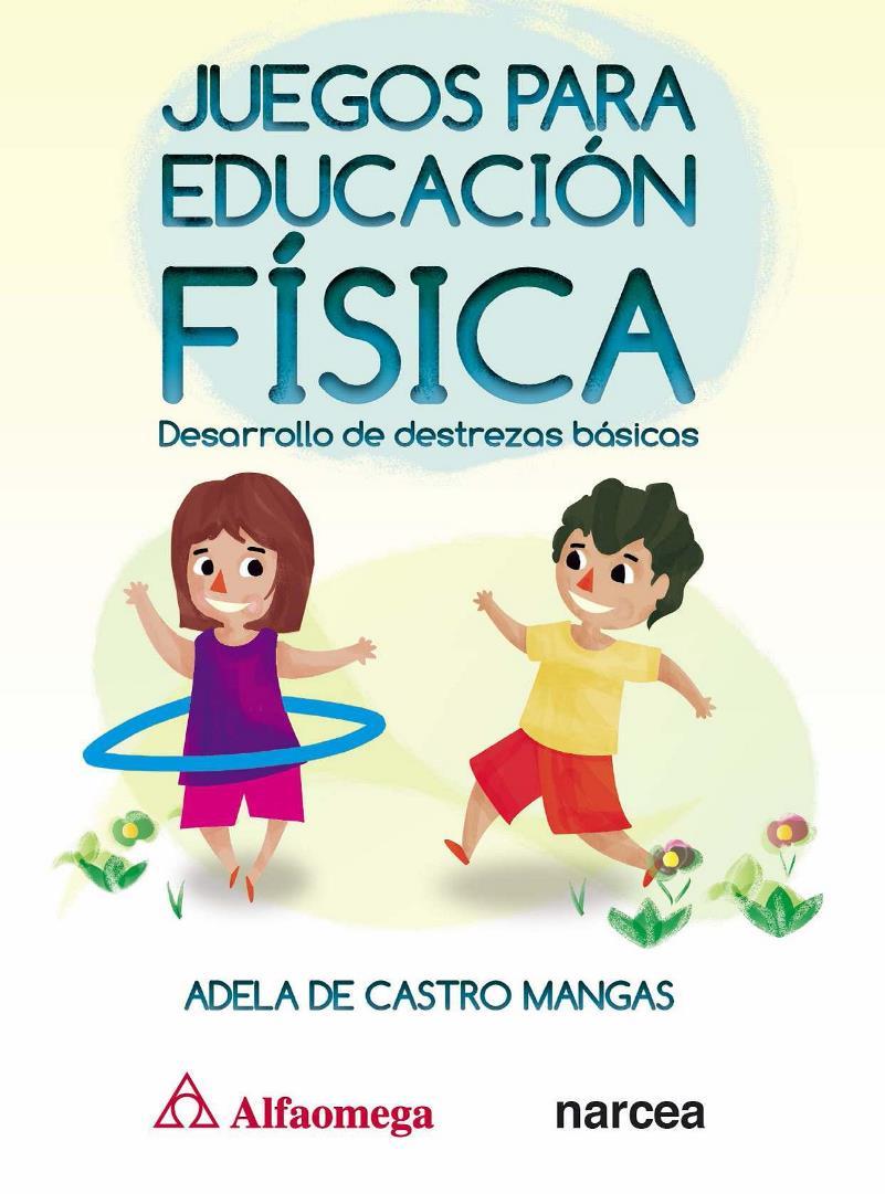 Juegos para Educación Física – Adela de Castro Mangas