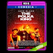 El rey de la polca (2017) WEB-DL 720p Audio Dual Latino-Ingles