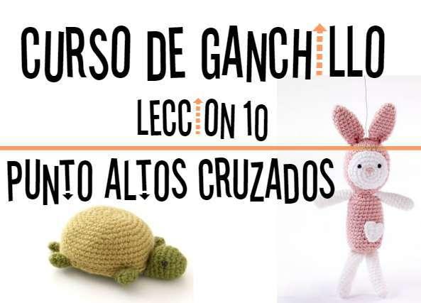 Curso de Ganchillo-Leccion 10