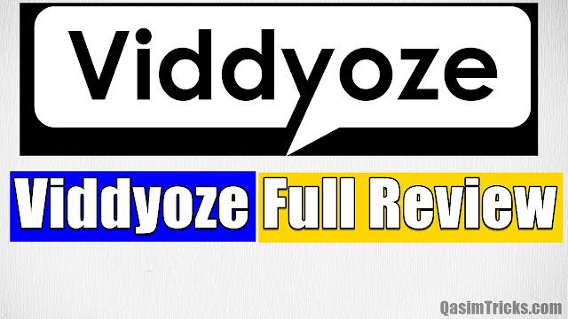 Viddyoze Full Review - www.qasimtricks.com