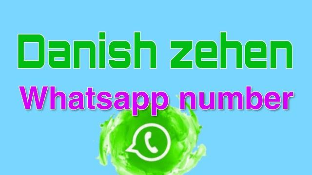 Danish zehen whatsapp number - {2020}