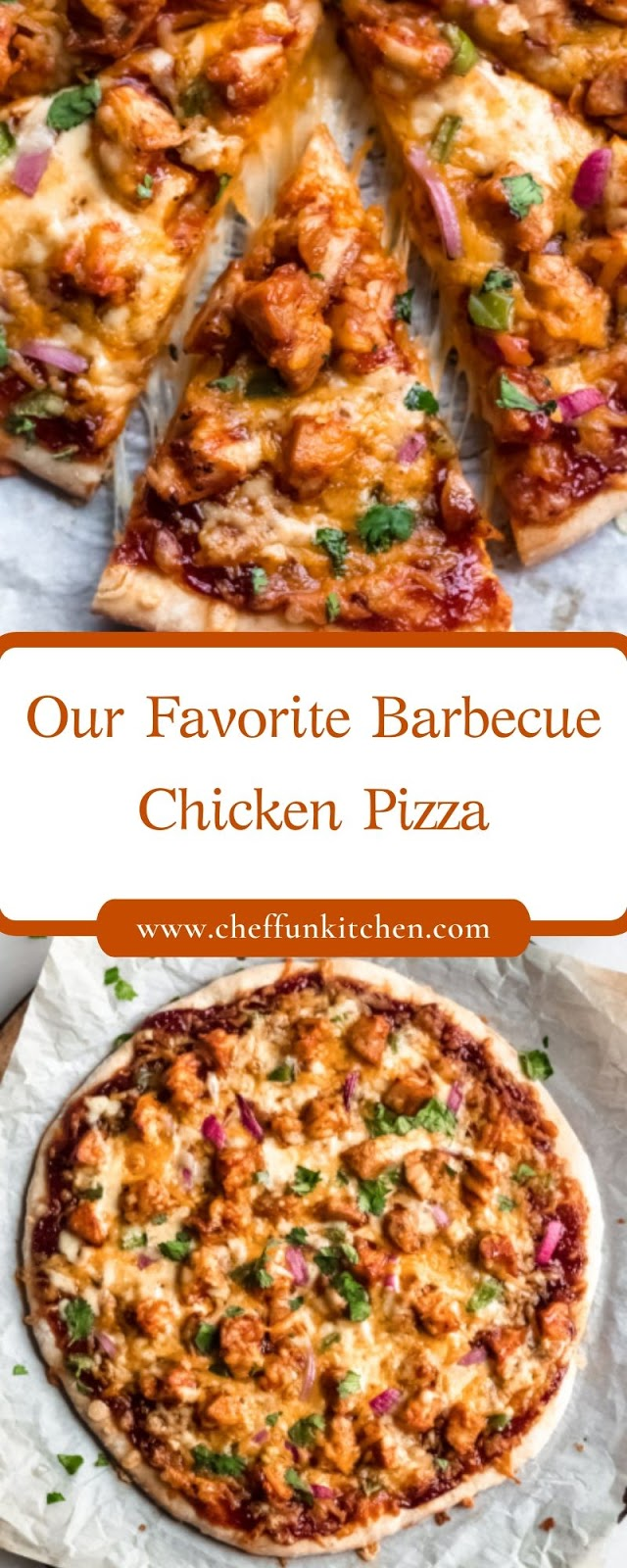 Our Favorite Barbecue Chicken Pizza