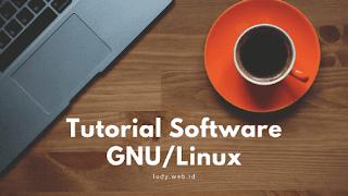 Video Tutorial Cara Install Aplikasi Offline Di GNU/Linux