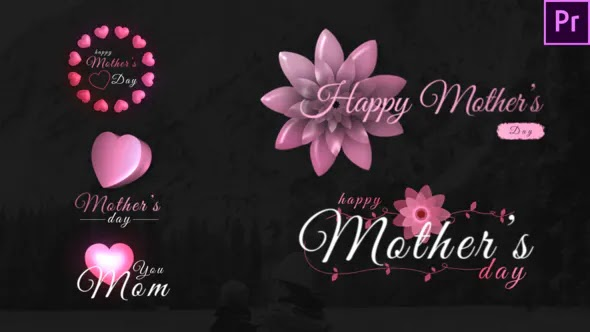 Videohive Mothers Day Sweet Titles-Premiere Pro 26622896