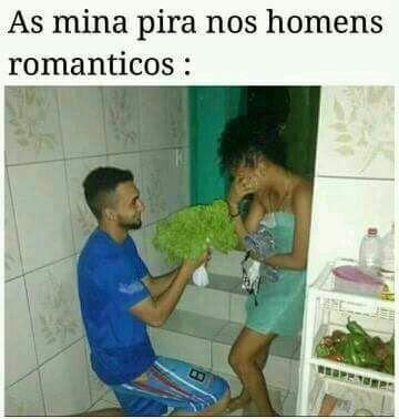 meme, humor, engraçado, melhor site de memes, memes 2019, memes brasil, memes br, eu na vida, zueira sem limites, humor negro, melhor site de humor, homem romântico