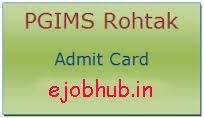PGIMS Rohtak Admit Card