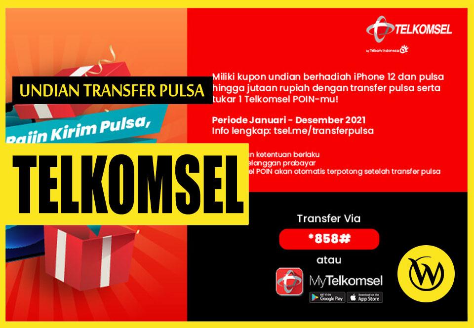 Cara Mengikuti Undian Transfer Pulsa Telkomsel