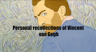 Personal recollections of Vincent van Gogh
