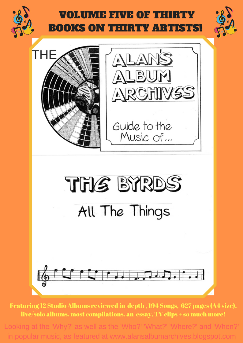 'All The Things' - The Alan's Album Archives Guide To The Byrds Is Available Now!