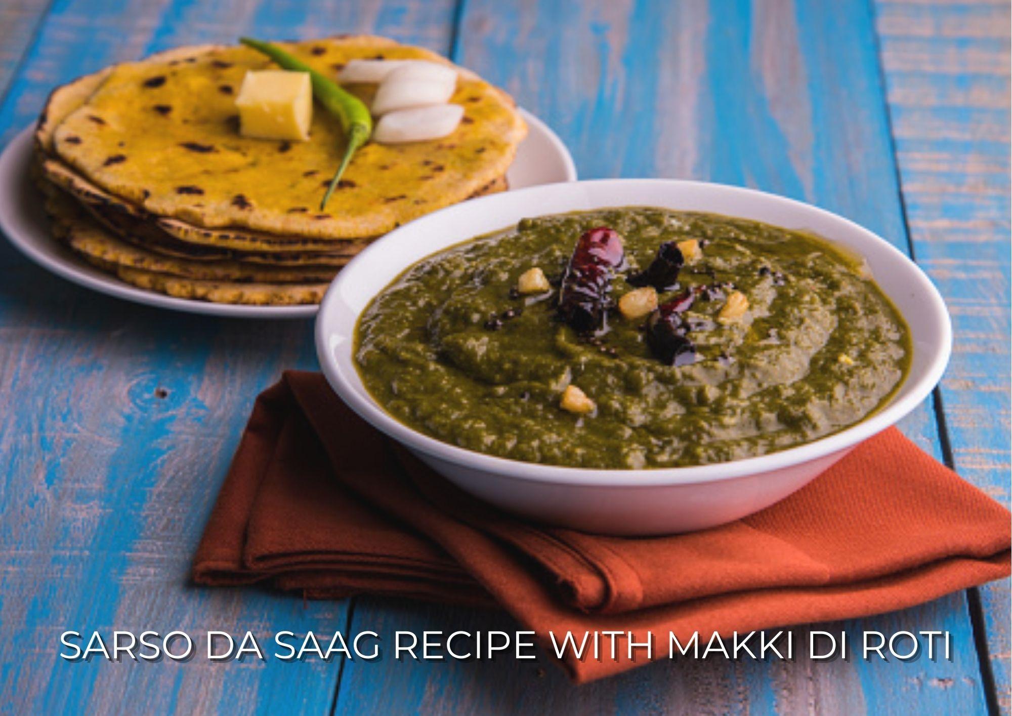 Sarso Da Saag Recipe With Makki Di Roti