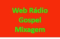 Web Rádio Gospel Mixagem de Alcântara MA