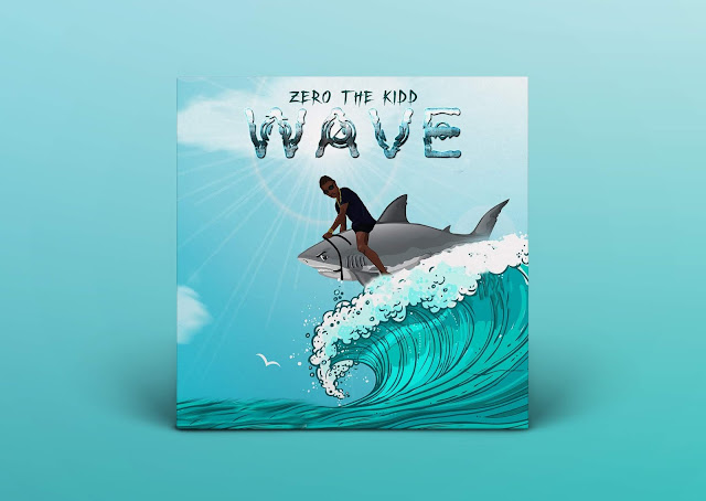 """Zero The Kidd releases new-age banger """"Wave"""""""