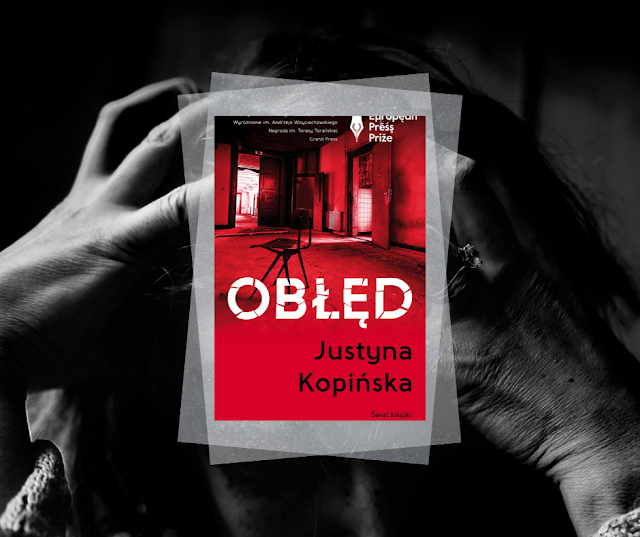 #448. Obłęd | Justyna Kopińska