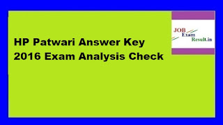 HP Patwari Answer Key 2016 Exam Analysis Check