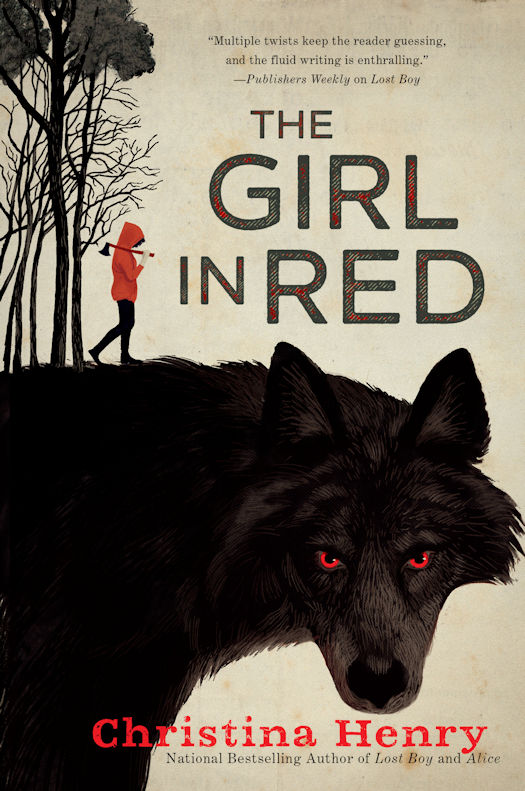 Coming Soon... The Girl in Red by Christina Henry