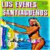 LOS EVERES SANTIAGUEÑOS - 1989
