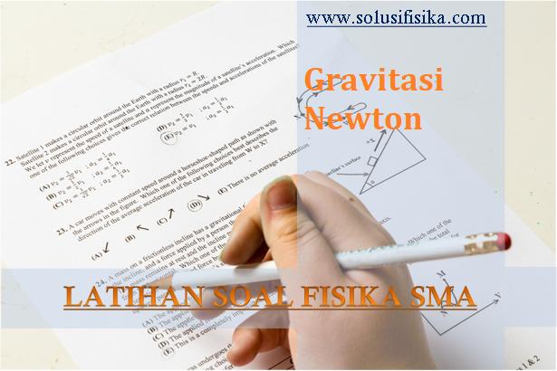 latihan gravitasi newton