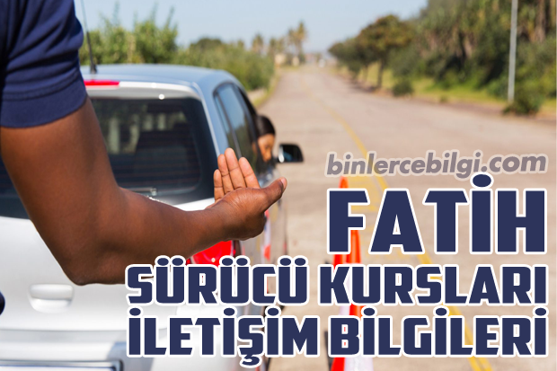 İstanbul Fatih Sürücü Kursları Listesi, İstanbul Fatih Sürücü Kursu Fiyatları, İstanbul Fatih'teki Sürücü Kurslarının Tam Listesi, İstanbul Fatih Ehliyet Kurs Ücretleri, İstanbul Fatih Sürücü Kursu Adresleri, İstanbul Fatih'te bulunan Sürücü Kurslarının Telefonları ve iletişim bilgileri.