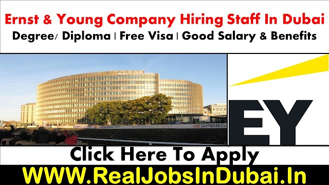 Ernst & Young Hiring Staff In Dubai UAE 2021