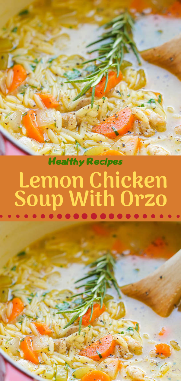 Healthy Recipes | Lemon Chicken Soup With Orzo, Healthy Recipes For Weight Loss, Healthy Recipes Easy, Healthy Recipes Dinner, Healthy Recipes Pasta, Healthy Recipes On A Budget, Healthy Recipes Breakfast, Healthy Recipes For Picky Eaters, Healthy Recipes Desserts, Healthy Recipes Clean, Healthy Recipes Snacks, Healthy Recipes Low Carb, Healthy Recipes Meal Prep, Healthy Recipes Vegetarian, Healthy Recipes Lunch, Healthy Recipes For Kids, Healthy Recipes Wraps, Healthy Recipes Yummy, Healthy Recipes Super, Healthy Recipes Best, Healthy Recipes For The Week, Healthy Recipes Casserole, Healthy Recipes Salmon, Healthy Recipes Tasty, Healthy Recipes Avocado, Healthy Recipes Quinoa, Healthy Recipes Cauliflower, Healthy Recipes Pork, Healthy Recipes Steak, Healthy Recipes For School, Healthy Recipes Slimming World, Healthy Recipes Fitness, Healthy Recipes Baking, Healthy Recipes Sweet, Healthy Recipes Indian, Healthy Recipes Summer, Healthy Recipes Vegetables, Healthy Recipes Diet, Healthy Recipes No Meat, Healthy Recipes Asian, Healthy Recipes On The Go, Healthy Recipes Fast, Healthy Recipes Ground Turkey, Healthy Recipes Rice, Healthy Recipes Mexican, Healthy Recipes Fruit, Healthy Recipes Tuna, Healthy Recipes Sides, Healthy Recipes Zucchini, Healthy Recipes Broccoli, Healthy Recipes Spinach,  #healthyrecipes #recipes #food #appetizers #dinner #lemon #chicken #soup #orzo