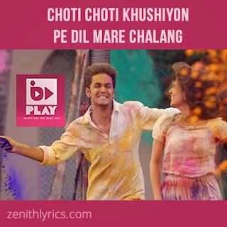 Choti Choti Khushiyon Pe - Bindas PLAY