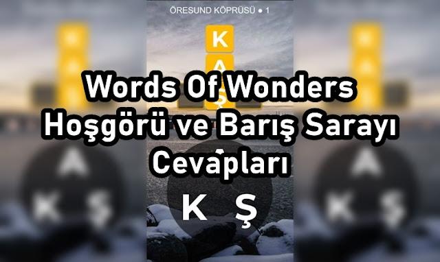 Words Of Wonders Hoşgörü ve Barış Sarayı Cevaplari