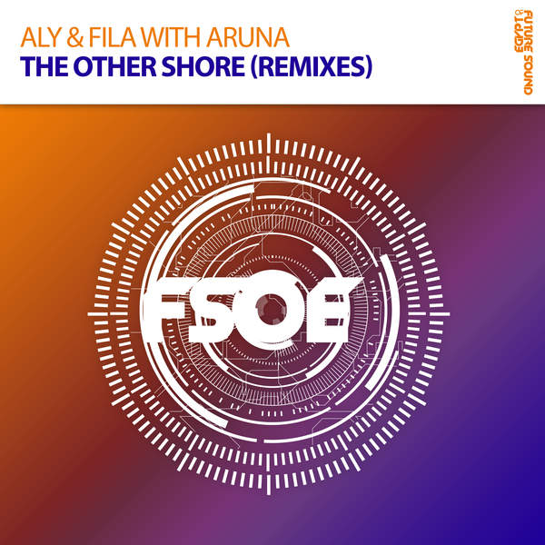 Aly & Fila & Aruna - The Other Shore (Remixes) Cover