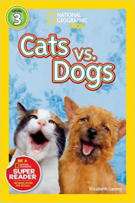 http://www.amazon.com/National-Geographic-Readers-Cats-Dogs/dp/1426307551/ref=sr_1_9?ie=UTF8&qid=1454686204&sr=8-9&keywords=cats+and+dogs