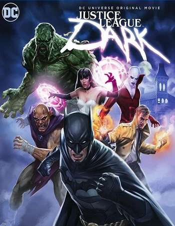 Poster Of Justice League Dark 2017 English 350MB BluRay 720p ESubs HEVC Free Download Watch Online downloadhub.in