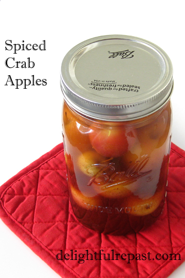 Spiced Crab Apples - A Versatile Condiment, Pickle or Garnish / www.delightfulrepast.com