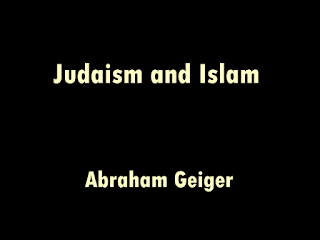 Judaism and Islam ( 1898 ) by Abraham Geiger