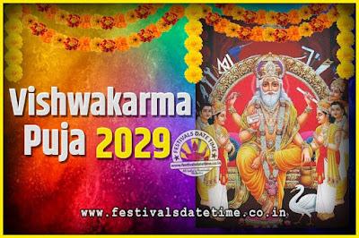 2029 Vishwakarma Puja Date and Time, 2029 Vishwakarma Puja Calendar