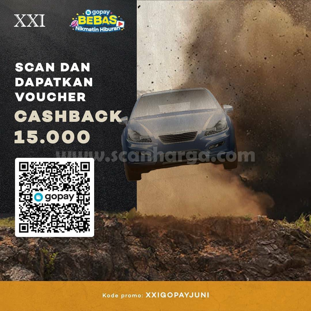 Promo CINEMA XXI CASHBACK Rp. 15.000 khusus Transaksi pakai GOPAY