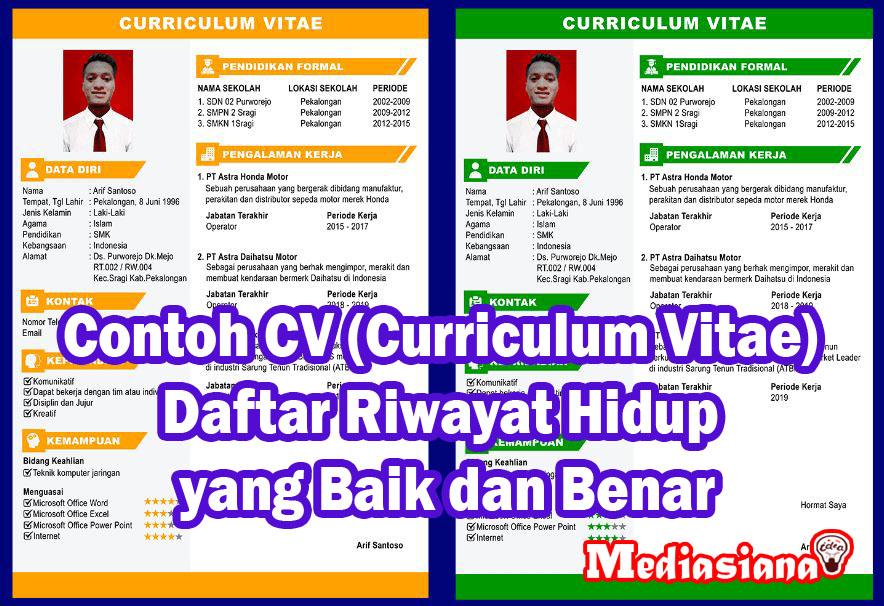 30 Contoh Cv Curriculum Vitae Daftar Riwayat Hidup Yang Baik Dan Benar Mediasiana Com Situs Referensi Belajar Masakini