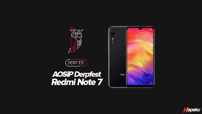 ROM AOSiP Derpfest Xiaomi Redmi Note 7 ( LAVENDER )