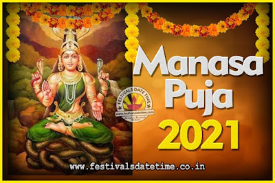 2021 Manasa Puja Date and Time in Koklata, West Bengal