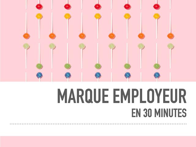 Marque Employeur en 30 minutes