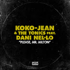 KOKO-JEAN & THE TONICS - Please, Mr. Milton