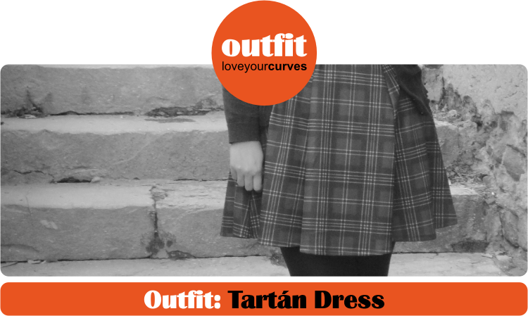 Outfit: Tartán Dress