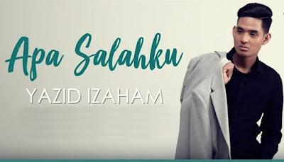 Yazid Izaham - Apa Salahku