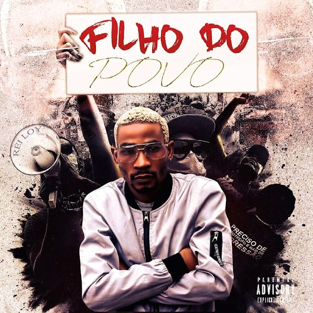 Rei Loy - Filho do Povo (Kuduro) Download mp3